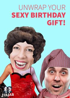 Who needs hands to unwrap a birthday present? With JibJab's sexy striptease video, send the birthday boy or girl a gift they will never forget!