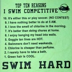 This is an Awesome Shirt. I do play soccer and it's more my thing than swimming is, but during off season, I'm swimming! Swimming Funny, Swimming Memes, I Love Swimming, Swimming Diving, Scuba Diving, Swimmer Quotes, Swim Team Quotes, Sport Quotes, Swimmer Girl Problems