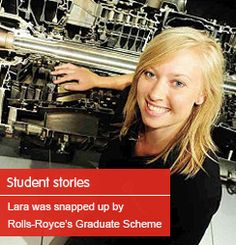 Lara was snapped up by Rolls-Royce's Graduate Scheme