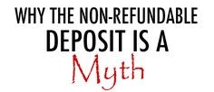 Why The Non-Refundable Photography Deposit Is A Myth - DIY Photography