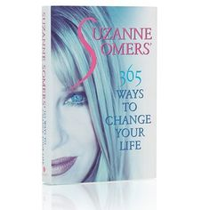 Suzanne Somers' 365 Ways to Change Your Life: This book includes daily messages… #Suzanne_Somers #books #somers #suzanne #SuzanneSomers_com
