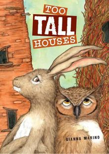 Goodreads | Too Tall Houses by Gianna Marino - Reviews, Discussion, Bookclubs, Lists