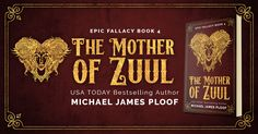 The Mother of Zuul is the fourth book in The Epic Fallacy fantasy series by Michael James Ploof. Available at Amazon: http://amzn.com/B07525HYQY/?tag=beetifulcom-20 Book cover by Beetiful. #book #ebook #bookcover #beetiful #amazon #kindle #fantasybook #michaeljamesploof #epicfallacy #fantasy #swordsandsorcery