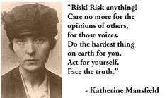 For more information about Katherine Mansfield: http://www.Dailyliteraryquote.com/dlq-literature-magazine/  Courtesy of http://www.DailyLiteraryQuote.com.  More quotes and social literary discussions at CulturalBook.com