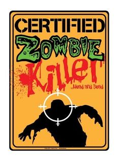 """Metal Tin Sign - Certified Zombie Killer - Head and Dead ! by Room Decor. $7.99. GREAT GAMERS GIFT FOR VIDEO GAME PLAYERS (RESIDENT EVIL,HOUSE OF THE DEAD etc...), ZOMBIE ADDICTS !. WARNING BLOOD SPATTERED EFFECT !. FANTASTIC DECOR ITEM !. COOL ZOMBIE METAL TIN SIGN APPROX 12"""" X 8"""". Metal Tin Novelty Sign approx 12"""" x 8""""."""