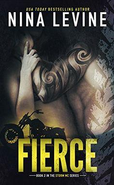 Fierce (Storm MC #2) by Nina Levine http://www.amazon.com/dp/B00IPL4AR0/ref=cm_sw_r_pi_dp_.Tyixb1T174EN