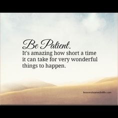 #life #patient #lessonslearnedinlife #lessoneslearnedinlifequote #lifelessons #quotes #quote #positive #positivity #positivethinking