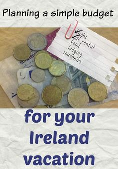 How much does an Ireland vacation cost? Tips on creating an Ireland vacation budget, saving money on food, attractions and souvenirs!