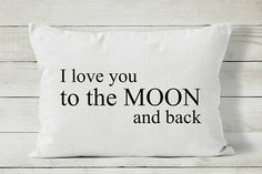 I love you to the moon and back. Pillow cover by Cozy Home Studio.