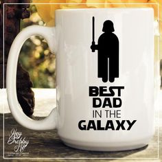 Summer Sale - Best Dad in the Galaxy, Best Dad Ever, Geek Dad, 15 oz Coffee Mug, Father's Day Mug, best dad Quote Mug