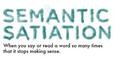 Semantic satiation (also semantic saturation) is a psychological phenomenon in which repetition causes a word or phrase to temporarily lose meaning for the listener, who then perceives the speech as repeated meaningless sounds. Unusual Words, Rare Words, Big Words, Words To Use, Cool Words, Word Up, Word Of The Day, Pretty Words, Beautiful Words