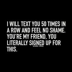 """Top Trending Funny Quotes About Friendship These Top Trending Funny Quotes About Friendship"""" are so funny and humor and able to make you laugh.So scroll down and keep reading these Top Trending Funny Quotes About Friendship"""". Quotes To Live By, Love Quotes, Funny Quotes, Inspirational Quotes, Funny Pics, Funny Humor, Humor Quotes, Funny Friendship Quotes, Funny Friend Quotes"""
