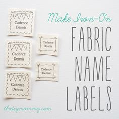 Make Iron-On Fabric Name Labels. Just use your home printer, some fabric  Heat N Bond! Free printable!