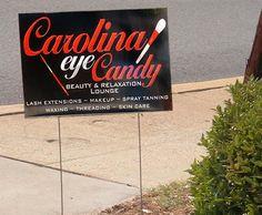 Carolina Eye Candy  Charleston, SC  24x48 inch yard sign