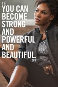 Motivation from Serena Williams