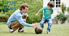 4 Tipe Ayah :: 4 Type of Dad :: Klik link di atas untuk mengetahui tipe-tipe ayah