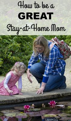 Want to be a great stay-at-home mom? One simple tip can get you there. It is simple, and works!