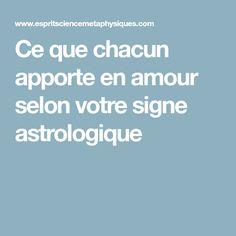 Ce que chacun apporte en amour selon votre signe astrologique