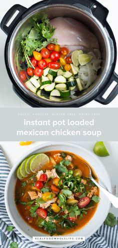 Instant Pot Loaded Mexican Chicken Soup is super fresh and packed with flavor, Instant Pot Loaded Mexican Chicken Soup in a one-pot dinner you'll want to make again and again. A gluten-free, dairy-free, paleo, whole30 recipe. Chicken Noodle Soup, Instapot Chicken Soup, Chicken Soup Recipes, Whole Chicken Soup, Chicken Soups, Crockpot Recipes, Dairy Free Soup, Gluten Free Menu, Gluten Free Soups