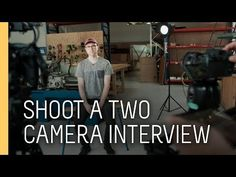 (3) Tutorial: How to shoot an interview with two cameras - YouTube