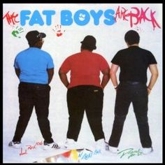 The Fat Boys Are Back [Explicit]:
