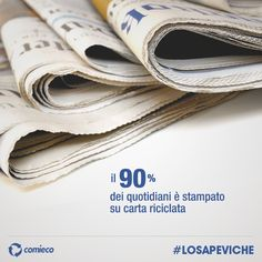 #losapeviche il 90% dei #quotidiani è stampato su #carta riciclata? Le notizie invecchiano, ma la carta continua a vivere!