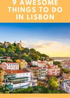 9 Awesome & Unique Things to do in Lisbon Looking for some travel inspiration for your next trip to Lisbon? Check out our article on 9 unique things that you can see and do when visiting Lisbon, Portugal. Portugal Vacation, Portugal Travel Guide, Europe Travel Guide, Backpacking Europe, Europe Destinations, Spain Travel, Travel Guides, Italy Vacation, Honeymoon Destinations