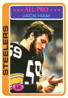 7844f7367f2 #2 Jack Ham - 1978 Topps #450 Ham was inducted into the National Polish · Pittsburgh  Steelers ...