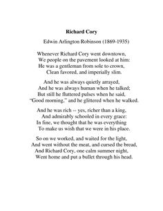 Richard Cory by Edwin Arlington Robinson I remember reading this in secondary school. It's still stuck with me to this date. A nice reminder that everything is not always as it seems with people.