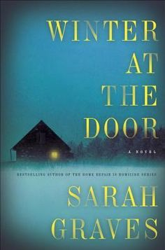 Winter at the Door is a brand new suspense novel by mystery writer Sarah Graves. Perfect for long winter nights. #thriller #mystery #winterreading