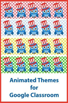 Animated themes for Google Classroom Online Classroom, Classroom Themes, July 4th Holiday, Free Education, Google Classroom, Educational Technology, Headers, Some Fun, Owl