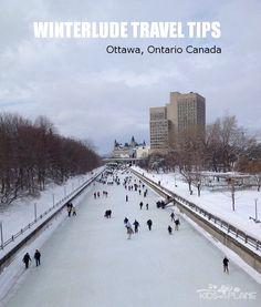 8 Travel Tips for Winterlude - A Winter Celebration in Ottawa, Ontario Canada #Canada #winter #traveltips