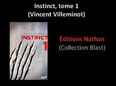 Instinct, tome 1 (Vincent Villeminot) http://youtu.be/0-__BUvQ9_8