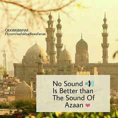 Azaan is the sound of relief for the soul