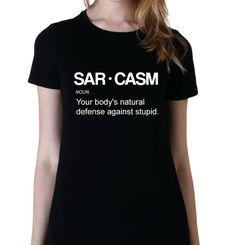 Sarcasm Shirt - $15