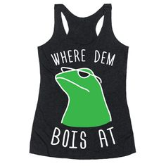 "Get out there and find dem bois with this confident, sassy design featuring the text ""Where Dem Bois At"" featuring the funny frog meme, Dat Boi wearing sunglasses! Great as a gift for a meme lover, frog lover, nerd, internet geek, and saying waddup to dat boi!"