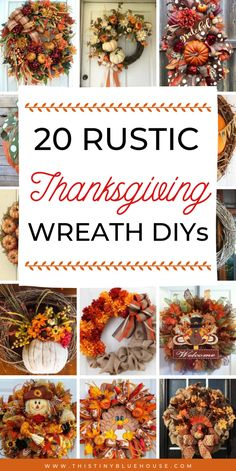 Best Rustic Thanksgiving Wreaths - This Tiny Blue House : Are you looking for a gorgeous rustic Thanksgiving wreath for your front door? Here are 30 best wreaths that are a festive way to decorate for Thanksgiving. Rustic Thanksgiving, Thanksgiving Wreaths, Thanksgiving Decorations, Holiday Wreaths, Fall Decorations, Thanksgiving Projects, Thanksgiving Games, Seasonal Decor, Halloween Decorations