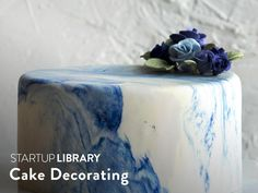Startup Library: Cake Decorating guide