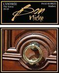 L'entre was wonderful!!!  A new fav. --Joyce and Wally Murray, Bon Niche Cellars Paso Robles, CA Bon Niche Wines