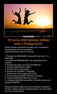 10 rzeczy, które powinny zniknąć teraz z Twojego życia! Love Life, Life Is Good, Swimming Motivation, Team Motivation, Body Under Construction, Beautiful Mind, Coping Skills, Self Development, Better Life