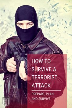 Understanding how to survive a terrorist attack is the difference between life and death. Prepare for surviving a terrorist attack with our readiness guide. #survive #terroristattack #guide #prepare #preparedness Disaster Preparedness, Life And Death, Survival Skills, How To Plan, Fictional Characters, Fantasy Characters