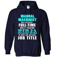 Manual Machinist T Shirts, Hoodies Sweatshirts. Check price ==► http://store.customtshirts.xyz/go.php?u=https://www.sunfrog.com/LifeStyle/Manual-Machinist-9216-NavyBlue-Hoodie.html?41382