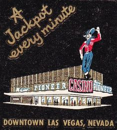 Pioneer Club Casino - downtown Las Vegas vintage matchbook with Vegas Vic
