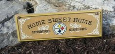 NFL Pittsburgh Steelers  sign Home Sweet by TeesTransformations, $14.00