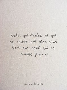"Celui qui tombe et qui se relève ""The one who falls and gets up is much stronger than the one who never falls. Quotes About Attitude, Positive Attitude Thoughts, Attitude Status, Life Thoughts, Life Quotes Love, Sad Quotes, Words Quotes, Inspirational Quotes, Sayings"