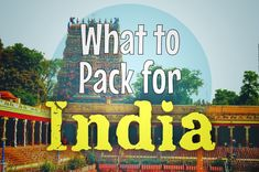 Everything you need pack for India #Travel #India #PackingList