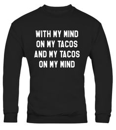 "# With My Mind On My Tacos And My Tacos On My Mind T-Shirt .  Special Offer, not available in shops      Comes in a variety of styles and colours      Buy yours now before it is too late!      Secured payment via Visa / Mastercard / Amex / PayPal      How to place an order            Choose the model from the drop-down menu      Click on ""Buy it now""      Choose the size and the quantity      Add your delivery address and bank details      And that's it!      Tags: Bring home the tacos this…"