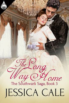 Blurb The Long Way Home , Book 3 in The Southwark Saga by historical romance author, Jessica Cale is a magical, adult fairy tale that w. Historical Romance Authors, Historical Fiction, Romance Novels, Long Way Home, Long A, Costume Dress, Book Review, The Past, Flower Girl Dresses