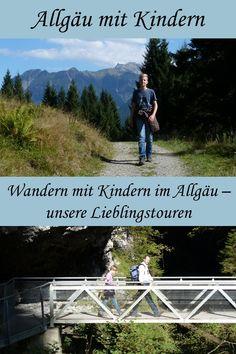 Wandern mit Kindern im Allgäu: unsere Lieblingstouren Outdoor Reisen, Wanderlust, Mountains, Roadtrip, Glamping, Traveling, Lifestyle, Fitness, Hiking With Kids