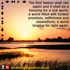 The Red Nation shall rise again...  Partnership With Native Americans / Remember Native Americans - Google+